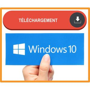 SYST EXPLOIT À TÉLÉCHARGER Windows 10 Home Telechargeable Satisfait ou Rembou