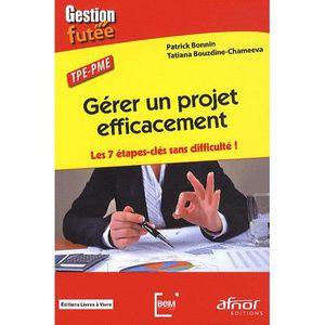 LIVRE GESTION Gérer un projet efficacement