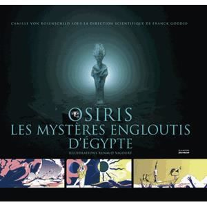 Livre 6-9 ANS Osiris, les mystères engloutis d'Egypte