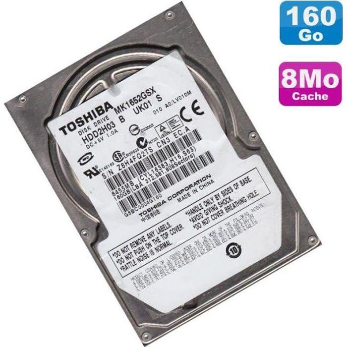 Disque Dur 160Go SATA 2.5- Toshiba MK1652GSX HDD2H03 5400RPM Pc Portable 8Mo