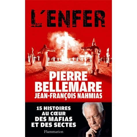 Pierre BELLEMARE - L'Enfer