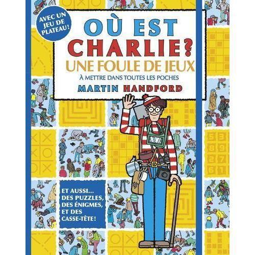 Livre Ou Est Charlie Une Foule De Jeux