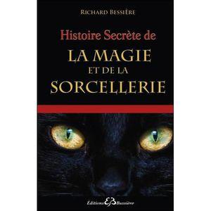 LIVRE PARANORMAL Histoire secrète de la magie et de la sorcellerie