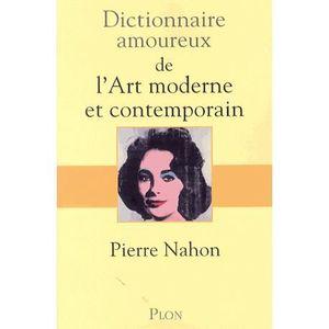 LIVRES BEAUX-ARTS Dictionnaire amoureux de l'art moderne et contempo