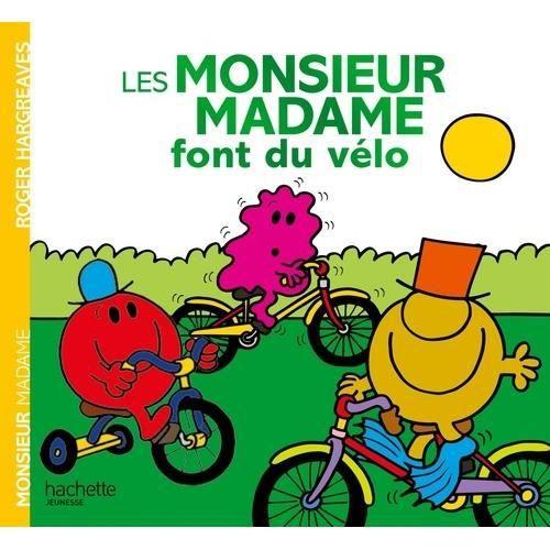 Les Monsieur Madame Font Du Velo