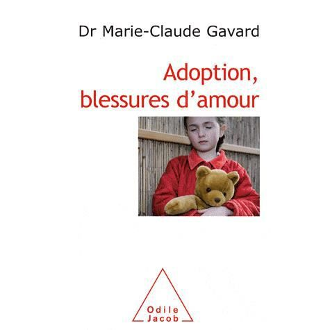 LIVRE ENFANT FAMILLE Adoption, blessures d'amour