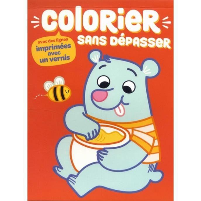 Colorier Sans Depasser Ours Achat Vente Livre Parution Pas