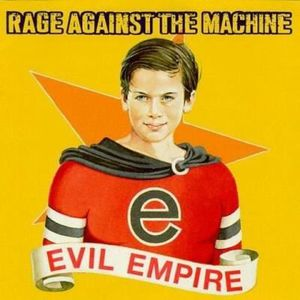 VINYLE POP ROCK - INDÉ RAGE AGAINST THE MACHINE Evil Empire - 33 Tours -