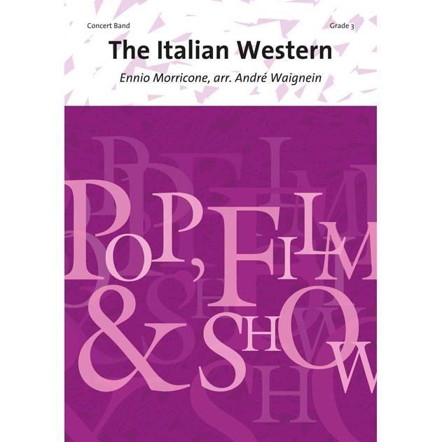 The Italian Western, de Ennio Morricone - Conducteur pour Orchestre d'Harmonie édité par Scherzando référencé : 0215-96-140 S