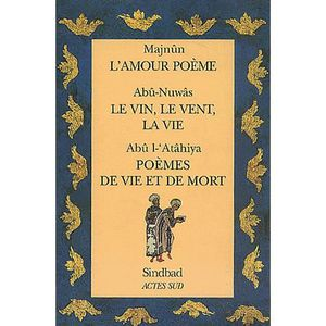 LITTÉRATURE ÉTRANGÈRE Sindbad Coffret 3 volumes : L'amour poème. Le vin,