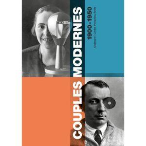 LIVRES BEAUX-ARTS Couples modernes 1900-1950. Dictionnaire des coupl