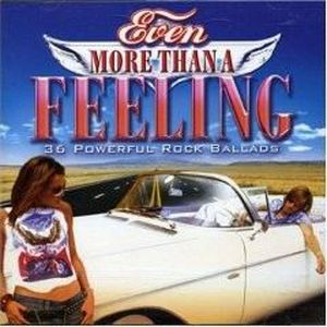 CD COMPILATION EVEN MORE THAN A FEELING
