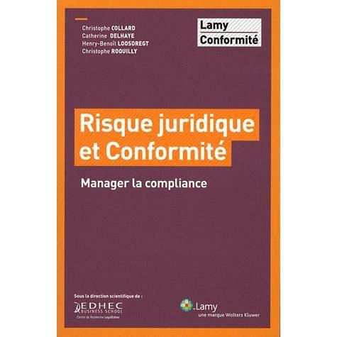 LIVRE GESTION Risque juridique et conformité