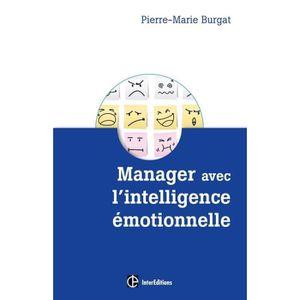 LIVRE MANAGEMENT Manager avec l'intelligence émotionnelle. Pour cul