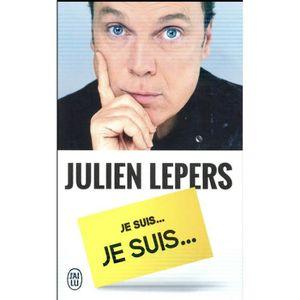 LITTÉRATURE FRANCAISE Livre - je suis, je suis... Julien Lepers