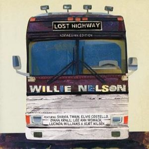 CD MUSIQUE DU MONDE Willie Nelson - Lost Highway