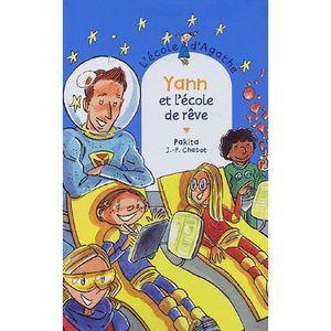 Livre 6-9 ANS Yann et l'école de rêve