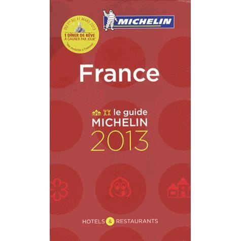 GUIDES DE FRANCE Le Guide Michelin France