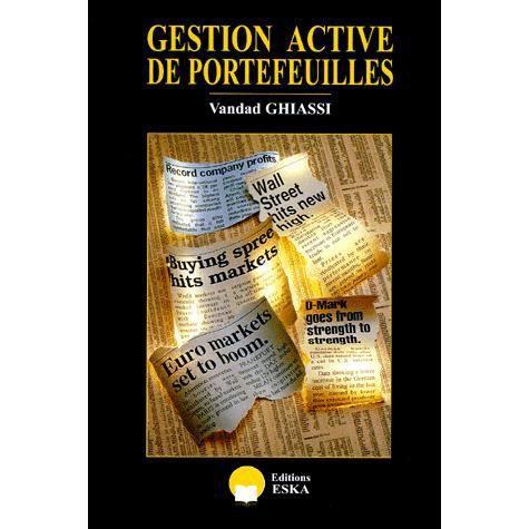 LIVRE ÉCONOMIE  GESTION ACTIVE DE PORTEFEUILLE. Introduction aux t