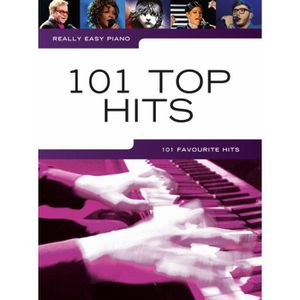 PARTITION Really Easy Piano: 101 Top Hits, Recueil pour Pian