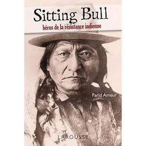LIVRE HISTOIRE MONDE Sitting bull
