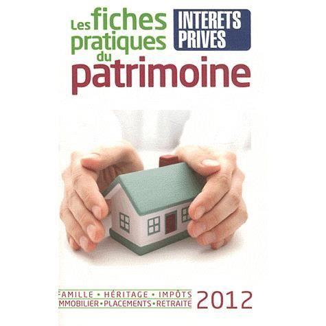 LIVRE ÉCONOMIE  Les fiches pratiques du patrimoine 2012