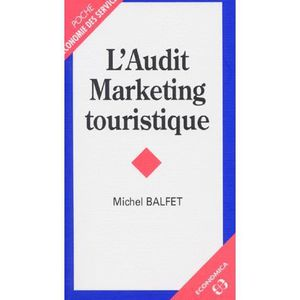 LIVRE MARKETING L'audit marketing touristique