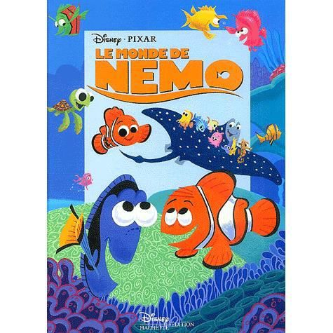 le monde de nemo achat vente livre disney disney hachette edition parution 12 11 2003 pas. Black Bedroom Furniture Sets. Home Design Ideas