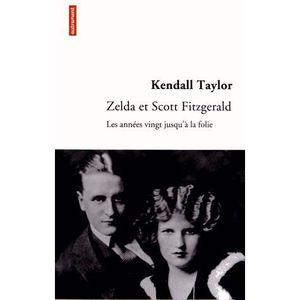 CRITIQUE LITTÉRAIRE Zelda et Scott Fitzgerald
