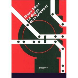 LIVRE SCULPTURE Livre - Roger Tallon, le design en mouvement