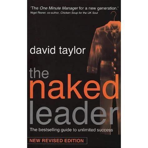The Naked Leader - David Taylor