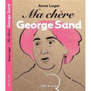 DOCUMENTAIRE ENFANT Livre - Mon Cher ; Ma Chère George Sand