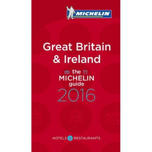 GUIDES MONDE The Michelin Guide Great Britain & Ireland