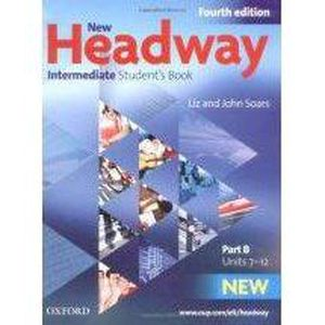 AUTRES LIVRES NEW HEADWAY, 4TH EDITION INTERMEDIATE: STUDENT'S B