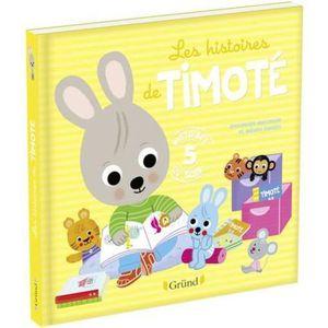 LIVRE 0-3 ANS ÉVEIL Livre - les histoires de Timoté