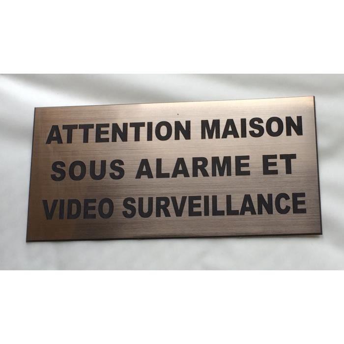 panneau ATTENTION MAISON SOUS ALARME ET VIDEO SURVEILLANCE signalétique plaque