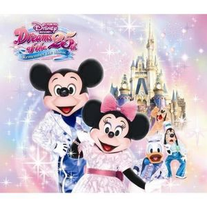 CD MUSIQUE DE FILM - BO Various Artists - Tokyo Disney Resort Dreams of 25