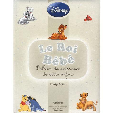 Le Roi Bebe Achat Vente Livre Edwige Antier Disney