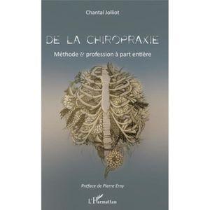 ENSEMBLE LITERIE De la chiropraxie. Méthode et profession à part en