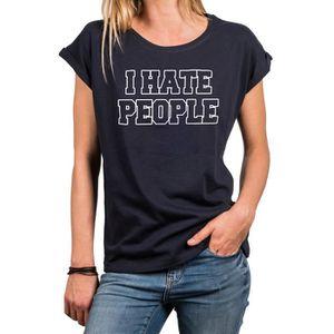 T-SHIRT Tee Shirt avec Phrase Humoristique pour Femme - I