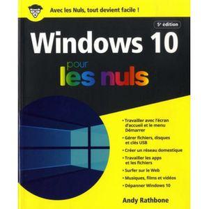 SYSTÈME D'EXPLOITATION Windows 10 pour les nuls. 5e édition