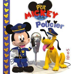 LIVRE 0-3 ANS ÉVEIL Livre - P'tit Mickey ; policier