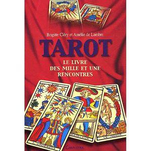 LIVRE PARANORMAL Tarot. Le livre des mille et une rencontres