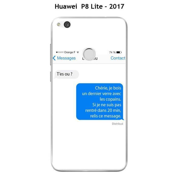 Coque Huawei P8 Lite - 2017 design Texto T'es ou - Cdiscount ...