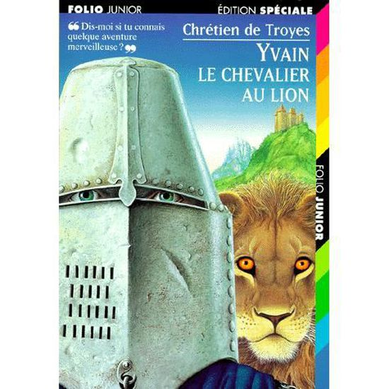 Yvain Le Chevalier Au Lion Extraits Des Romans De