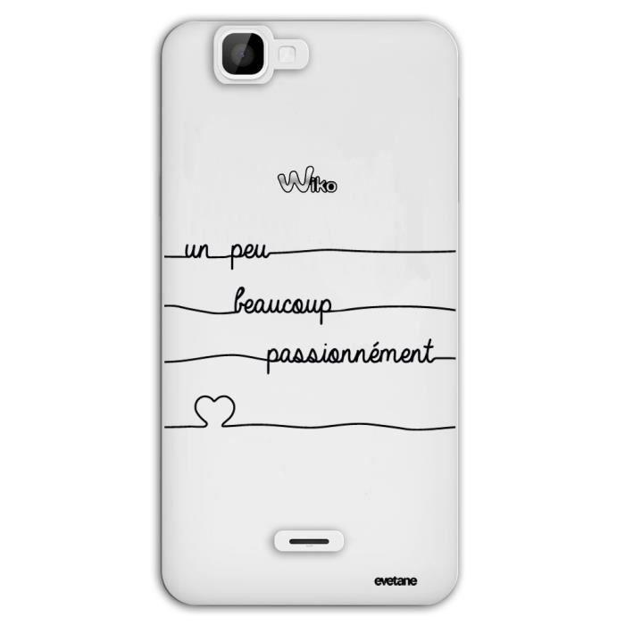 Coque Wiko Rainbow 4G rigide transparente Un Peu Beaucoup Passionnemment Blanc Ecriture Tendance et Design Evetane