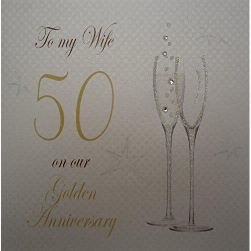 White Cotton Cards flûtes à Champagne Inscription ``To My Wife On Our 50th Golden Anniversary Carte d`anniversaire faite à la