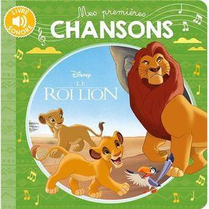 LIVRE 0-3 ANS ÉVEIL Livre - mes premières chansons ; le Roi Lion