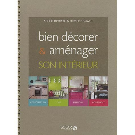 Bien d corer am nager son int rieur achat vente for Amenager son interieur