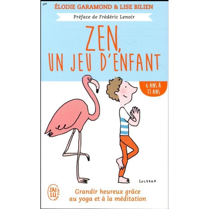 Livre Zen Un Jeu D Enfants De 6 Ans A 11 Ans